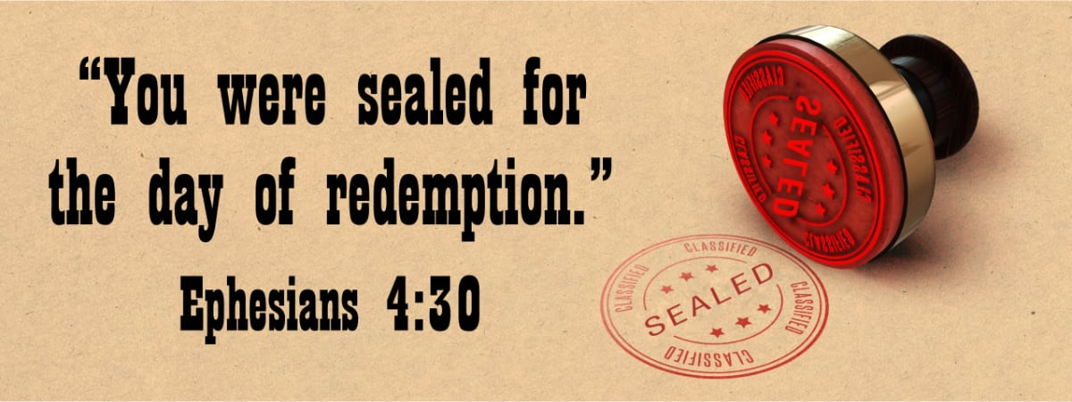 When are we Sealed with the Holy Spirit?