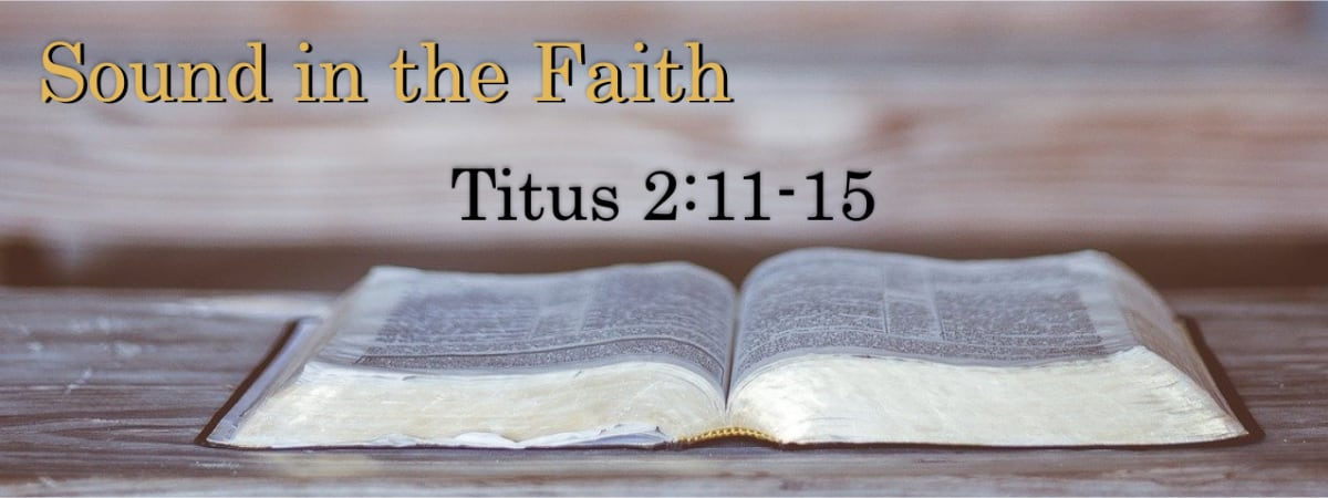 Titus 2:11-15 The Power of Salvation