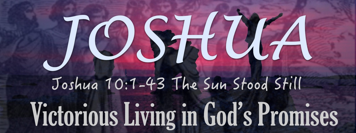 Joshua 10 - The Day the Sun Stood Still