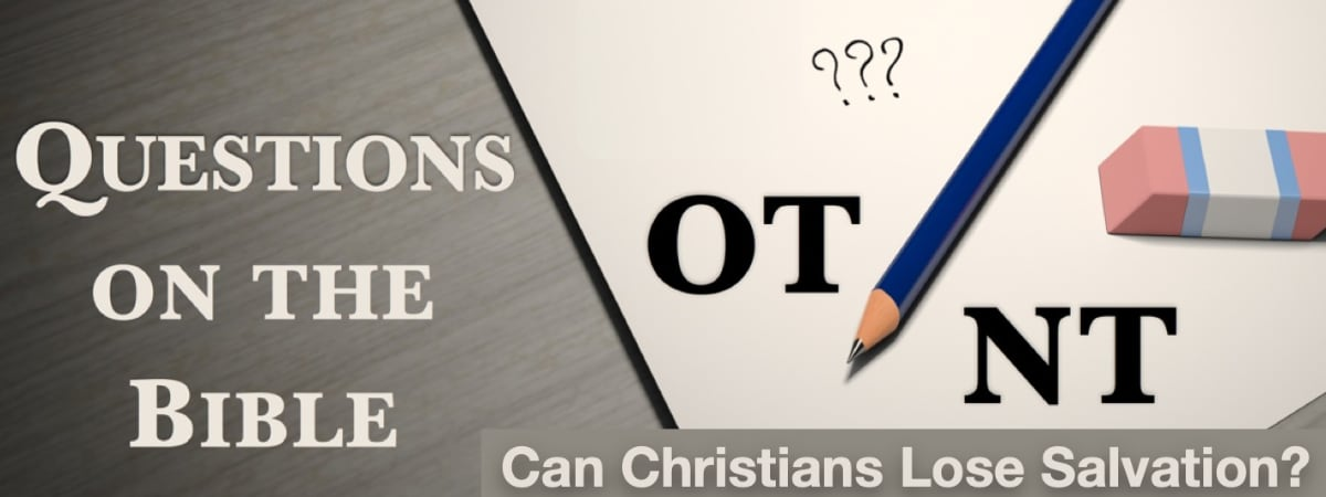 Can Christians Lose Salvation? (2 Timothy 2:12)
