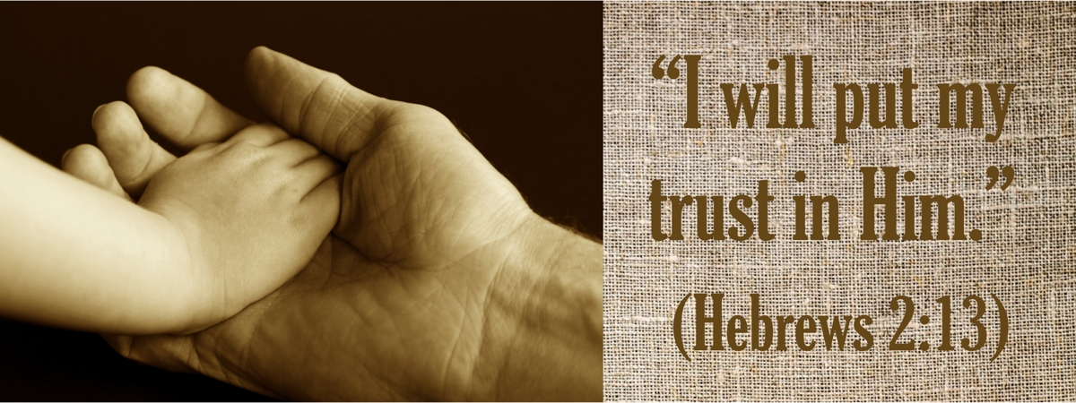 Putting your hand in the Lord's—Trust the Lord