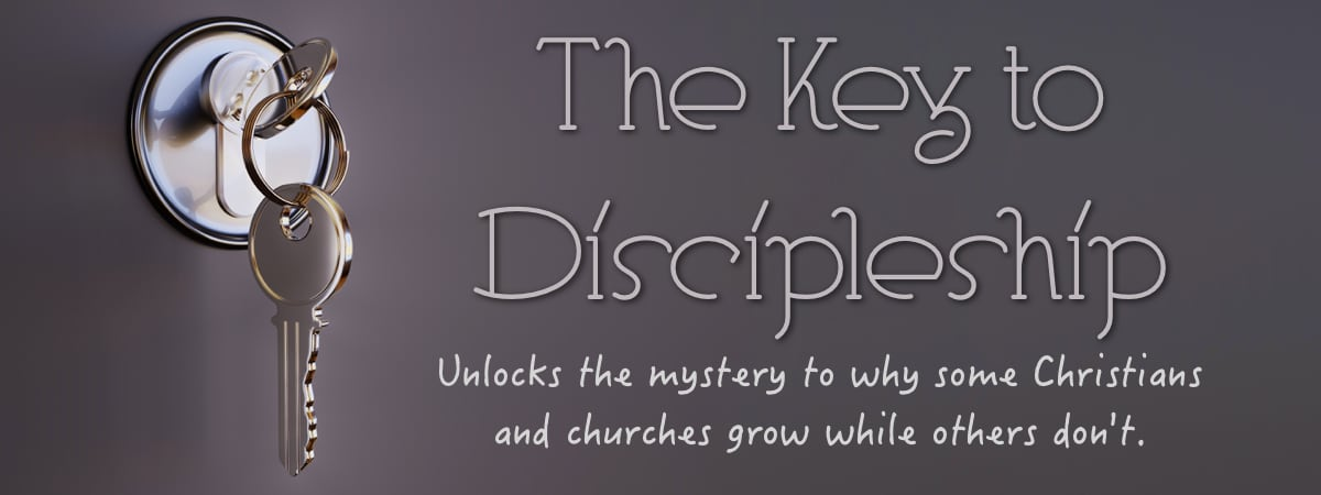 The Key to Discipleship unlocks the mystery to why some Christians and churches grow while others don't