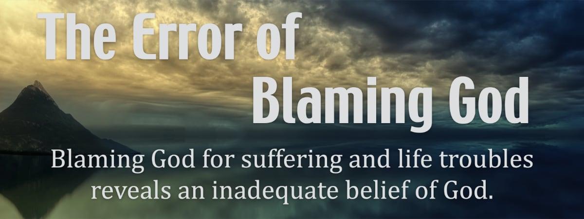 The Error of Blaming God