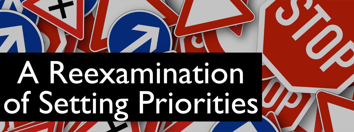 A Reexamination of Setting Priorities