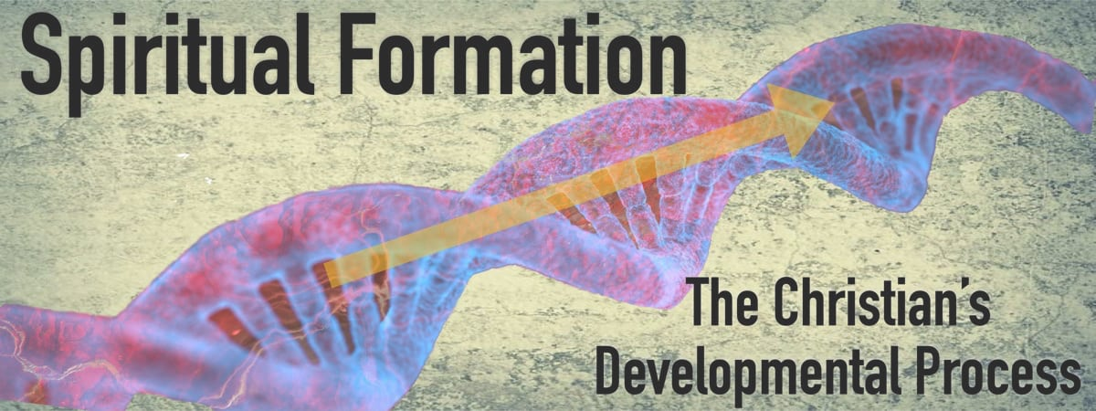 Spiritual Formation: The Christian's Developmental Process