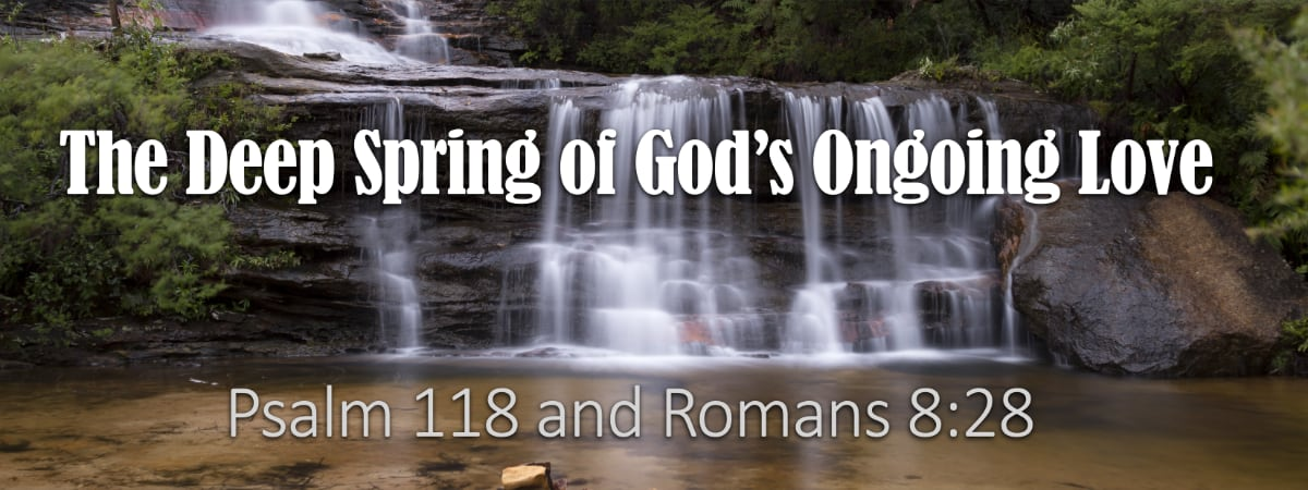 God's ongoing love reaches deep into the lives of His people to eliminate fear and worry.